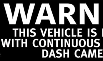 Warning Dash Cameras Recording