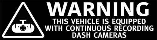 Warning Dash Cameras Recording